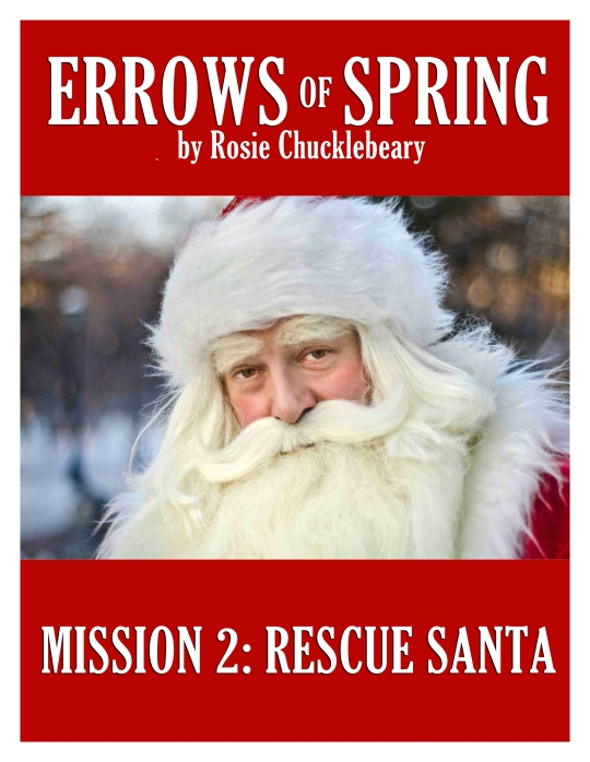 Errows of Spring Mission 2: Rescue Santa